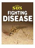 Fighting Disease (Planet SOS)