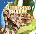 Slithering Snakes