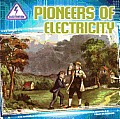 Electrified! #5: Pioneers of Electricity