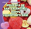 Feliz Dia de San Valentin!/Happy Valentine's Day! (Felices Fiestas! / Happy Holidays!)