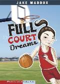 Full Court Dreams (Impact Books)