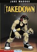 Takedown (Jake Maddox Sports Story)