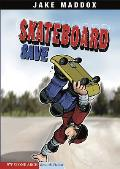 Skateboard Save (Stone Arch Realistic Fiction)
