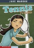 Tennis Trouble (Stone Arch Realistic Fiction)