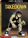 Takedown (Stone Arch Realistic Fiction)