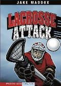 Lacrosse Attack (Jake Maddox Sports Story)