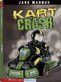 Kart Crash (Jake Maddox Sports Story) Cover