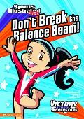 Don't Break the Balance Beam! (Victory School Superstars)
