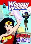 Wonder Woman Monster Magic