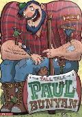 Tall Tales of Paul Bunyan