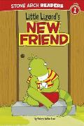Little Lizard's New Friend (Stone Arch Readers - Level 1)