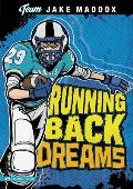 Running Back Dreams (Jake Maddox Sports Story)