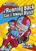 A Running Back Can't Always Rush (Victory School Superstars)