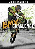 BMX Challenge (Jake Maddox Sports Stories)