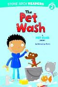 The Pet Wash: A Pet Club Story (Stone Arch Readers - Level 2)