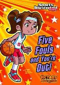 Five Fouls and You're Out! (Victory School Superstars)