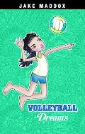 Volleyball Dreams (Jake Maddox: Girl Stories)