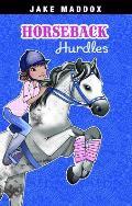 Horseback Hurdles (Jake Maddox: Girl Stories)
