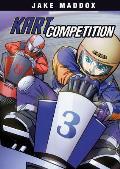 Kart Competition (Jake Maddox Sports Stories)