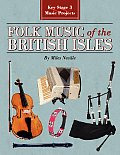 Folk Music of the British Isles: Key Stage 3 Music Projects