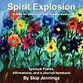 Spirit Explosion: A Time for God, Love, and Transformation