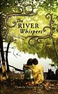 The River Whispers