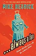 Always A Fan by Mike Resnick