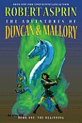 The Adventures of Duncan & Mallory, Book One: The Beginning