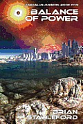 Balance Of Power: Daedalus Mission, Book Five by Brian Stableford