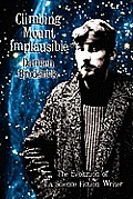 Climbing Mount Implausible: The Evolution Of A Science Fiction Writer by Damien Broderick