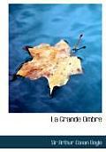 La Grande Ombre (Large Print Edition)
