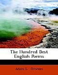 The Hundred Best English Poems (Large Print Edition)