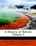 A History of Science Volume 2 (Large Print Edition)