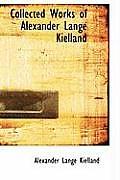 Collected Works of Alexander Lange Kielland