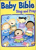 The Baby Bible Sing and Pray