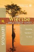 "The Wiersbe Bible Study Series: Leviticus: Becoming ""Set Apart"" for God (Wiersbe Bible Study)"