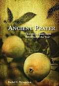 Ancient Prayer Channeling Your Faith 365 Days of the Year