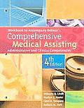 Workbook for Delmars Comprehensive Medical Assisting Administrative & Clinical Competencies 4th edition