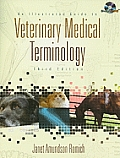 Illustrated Guide To Veterinary Medical Terminology  - With CD (3RD 09 - Old Edition)