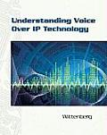 Understanding Voice Over Ip Technology - With CD (09 Edition)