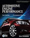 Automotive Engine Performance - Classroom Manual (5TH 10 - Old Edition)