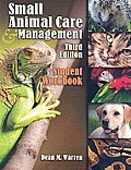 Small Animal Care and Management -student Workbook (3RD 10 - Old Edition)