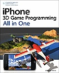 iPhone 3D game programming all in one. (CD-ROM included)