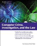 Computer Crime, Investigation, and Law (11 Edition)