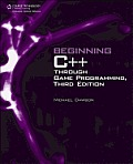 Beginning C++ Through Game Programming, Third Edition Cover