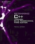 Beginning C++ Through Game Programming 3rd Edition