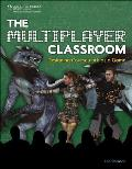 The Multiplayer Classroom: Designing Coursework as a Game: Designing Coursework as a Game