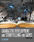 Character Development & Storytelling for Games 2nd Edition