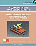 Commands Guide for Solidworks 2009 - With CD (09 Edition)