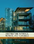 Construction Materials, Methods and Techniques: Building for a Sustainable Future (3RD 10 Edition)